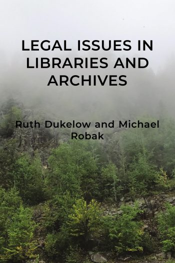 Cover image for Legal Issues in Libraries and Archives