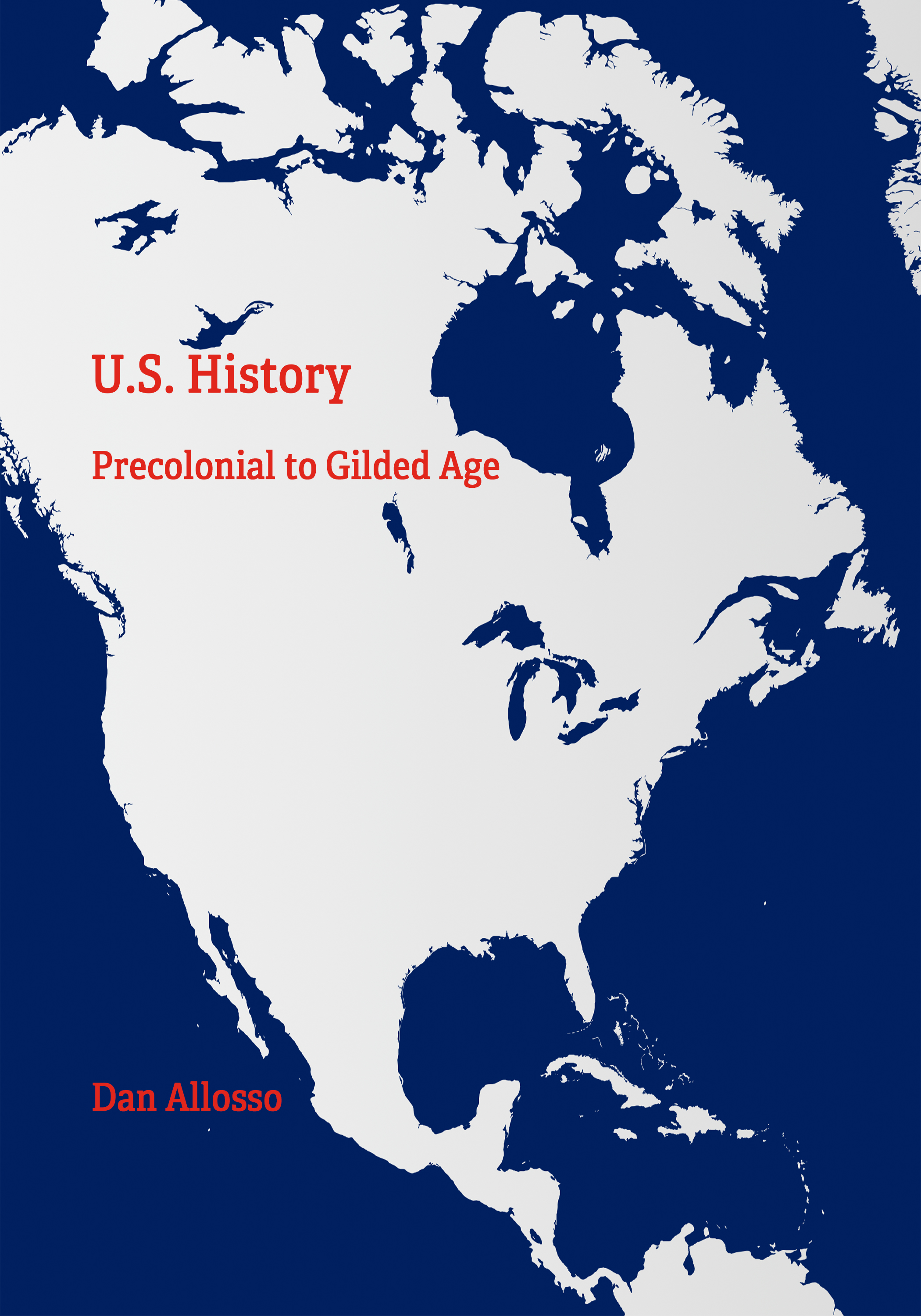 Cover image for US History I: Precolonial to Gilded Age