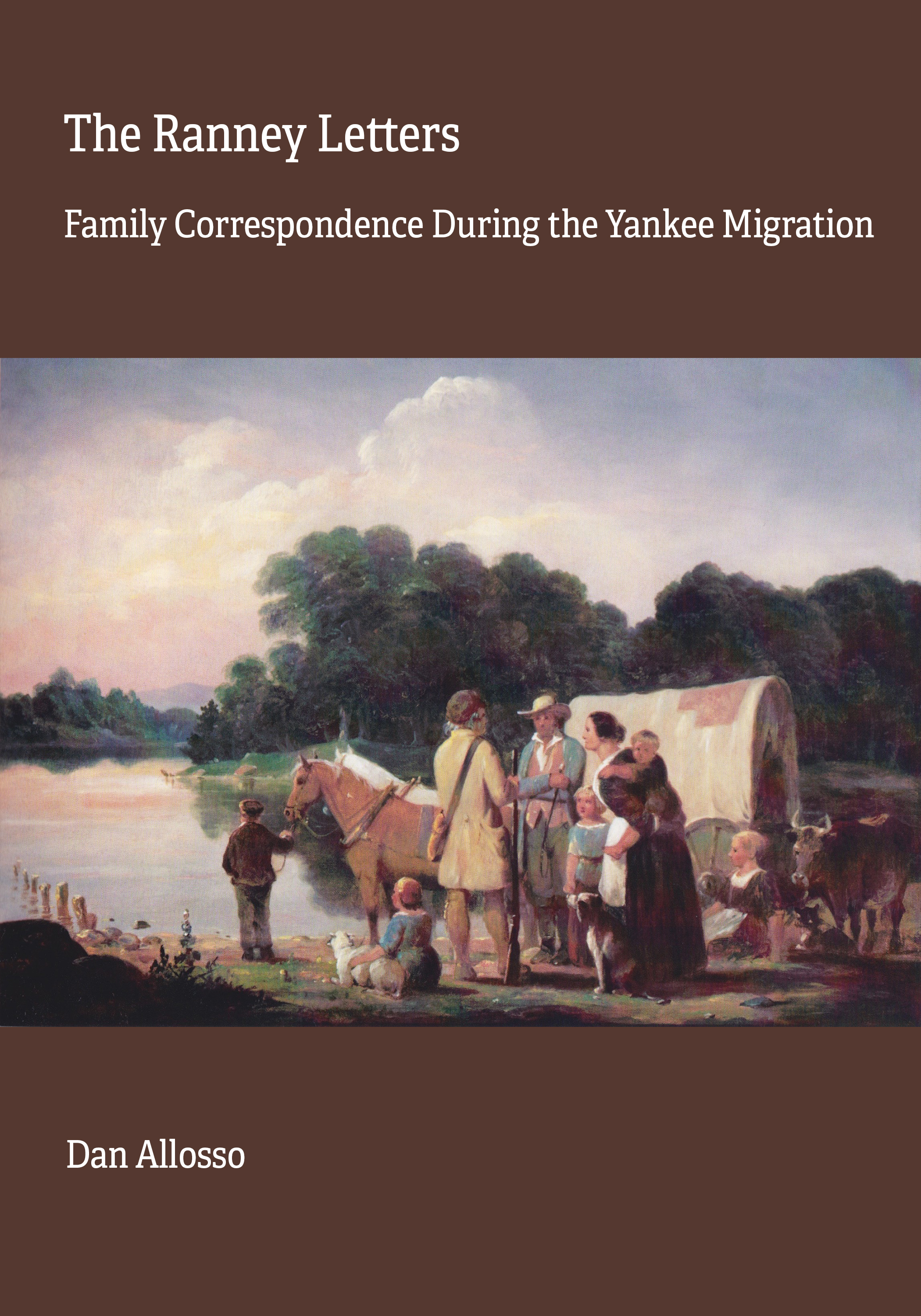 Cover image for The Ranney Letters: Family Correspondence During the Yankee Migration
