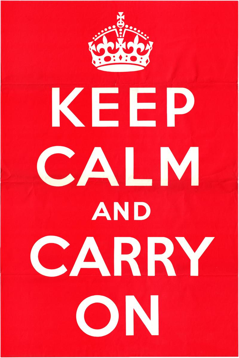 "Original 1939 ""Keep Calm"" UK government poster"