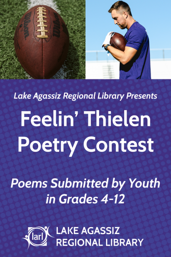 Cover image for Lake Agassiz Regional Library Presents Feelin' Thielen Poetry Contest Submissions from 2021